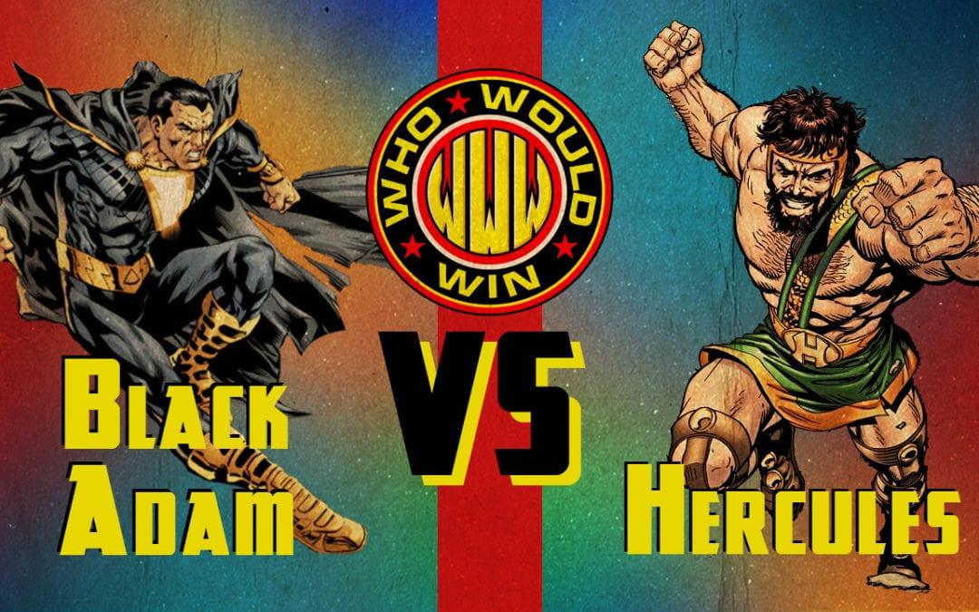 Black Adam vs Hercules