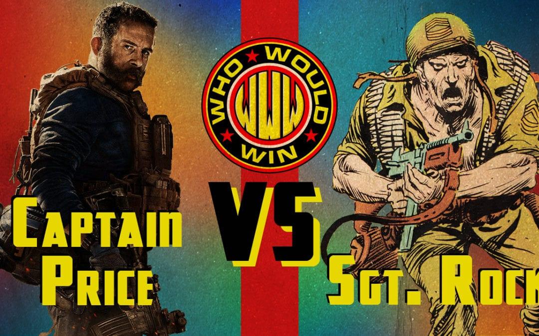 Captain Price vs. Sgt. Rock